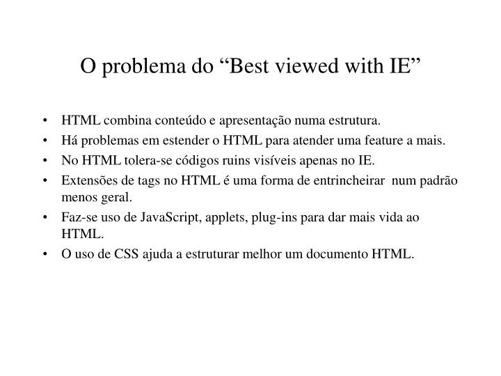 "O problema do ""Best viewed with IE"""