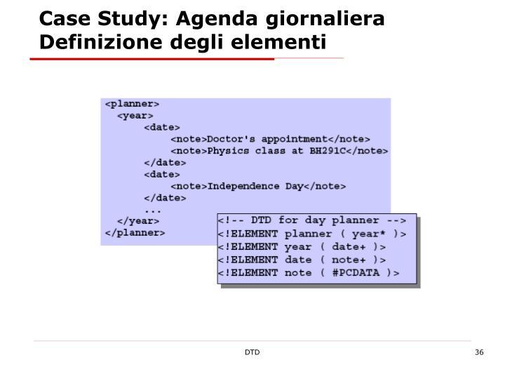 Case Study: Agenda giornaliera