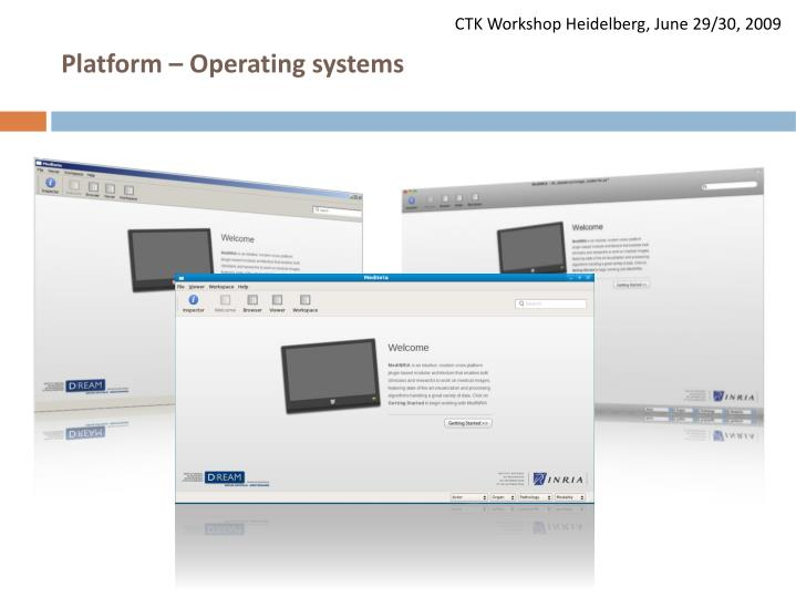 Platform – Operating systems