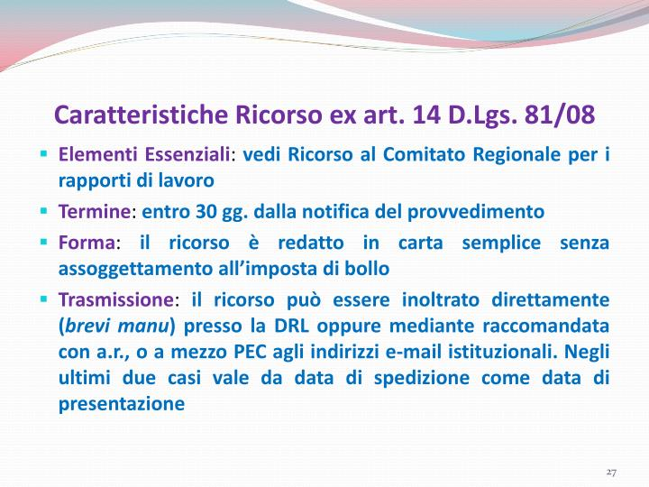 Caratteristiche Ricorso ex art. 14 D.Lgs. 81/08