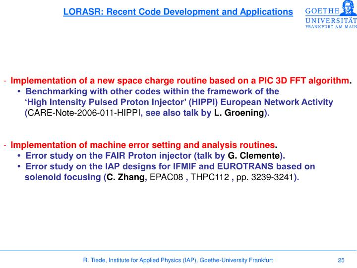 LORASR: Recent Code Development and Applications