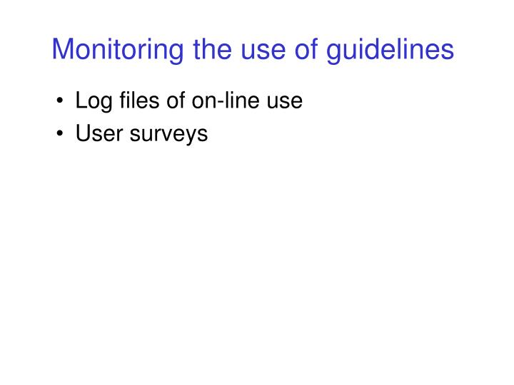 Monitoring the use of guidelines