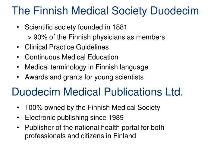 The finnish medical society duodecim duodecim medical publications ltd