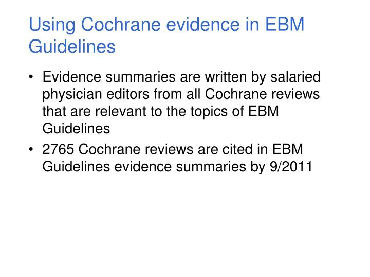 Using Cochrane evidence in EBM Guidelines