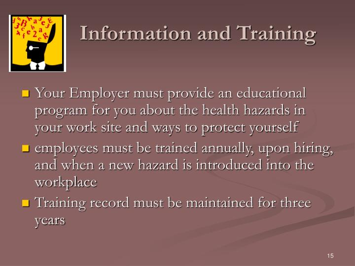 Information and Training