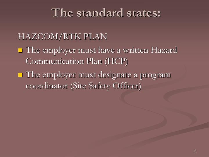 The standard states: