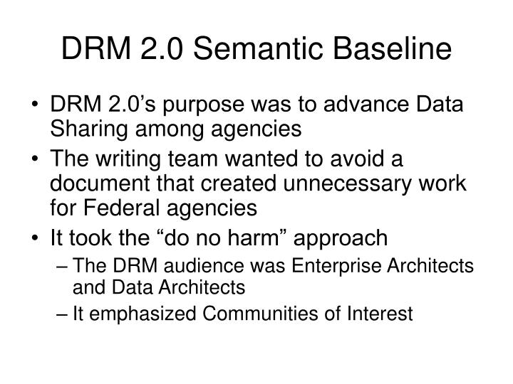 DRM 2.0 Semantic Baseline