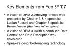 key elements from feb 6 th 07