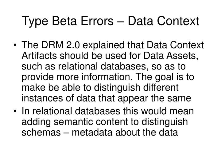 Type Beta Errors – Data Context