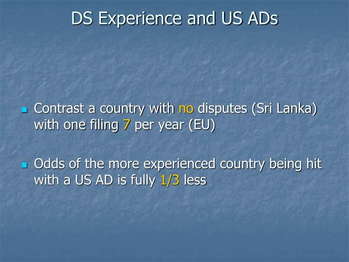 DS Experience and US ADs