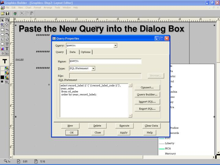 Paste the New Query into the Dialog Box
