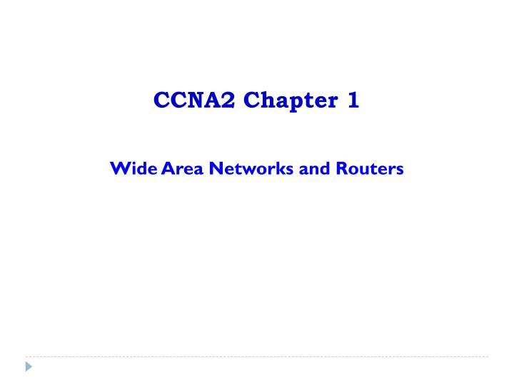 Ccna2 chapter 1