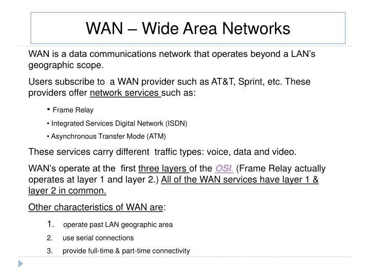 WAN – Wide Area Networks