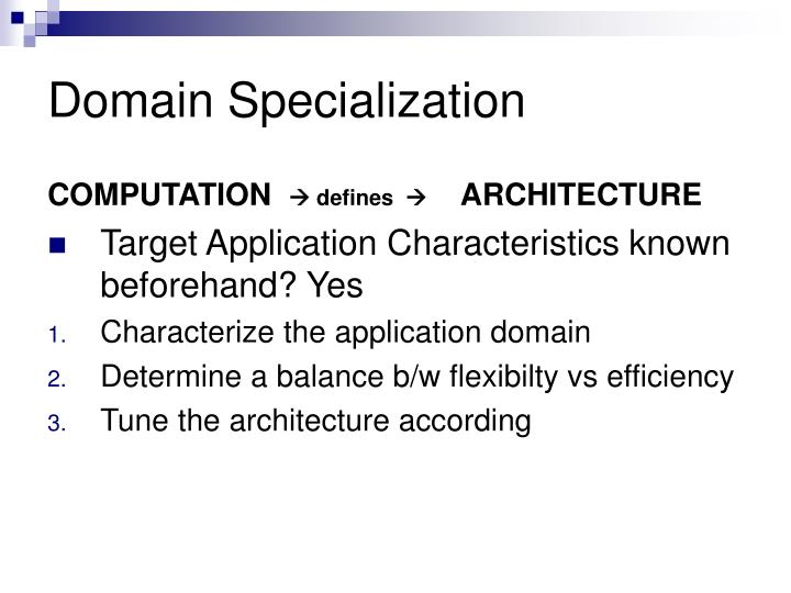 Domain Specialization