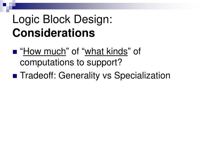 Logic Block Design: