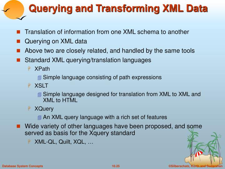 Querying and Transforming XML Data