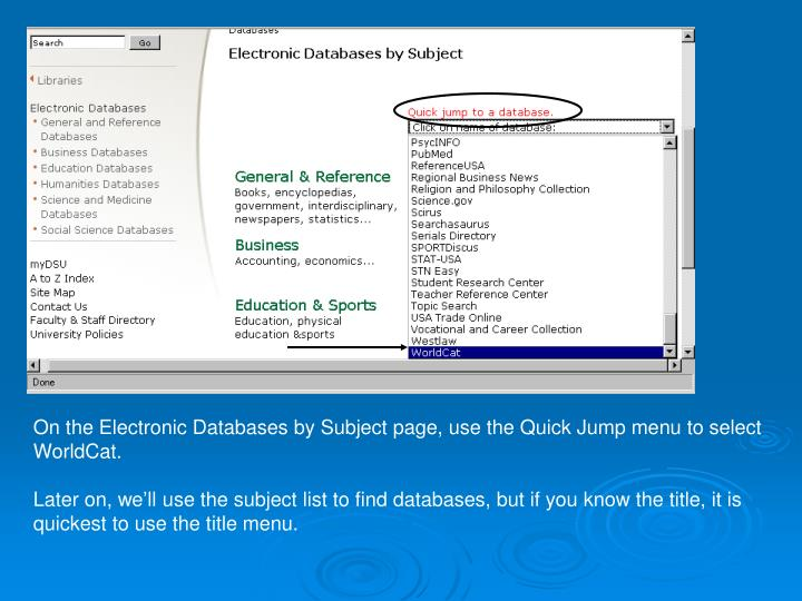 On the Electronic Databases by Subject page, use the Quick Jump menu to select
