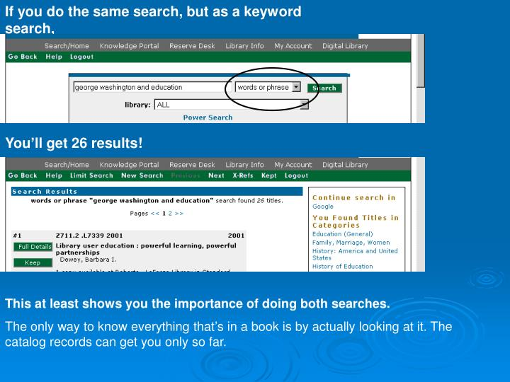 If you do the same search, but as a keyword search,