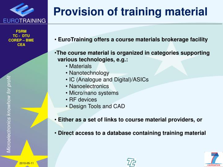 Provision of training material