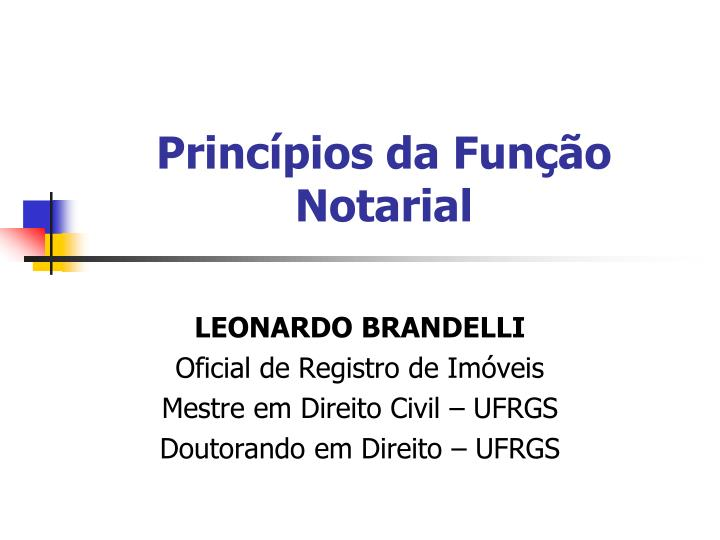 Princípios da Função Notarial