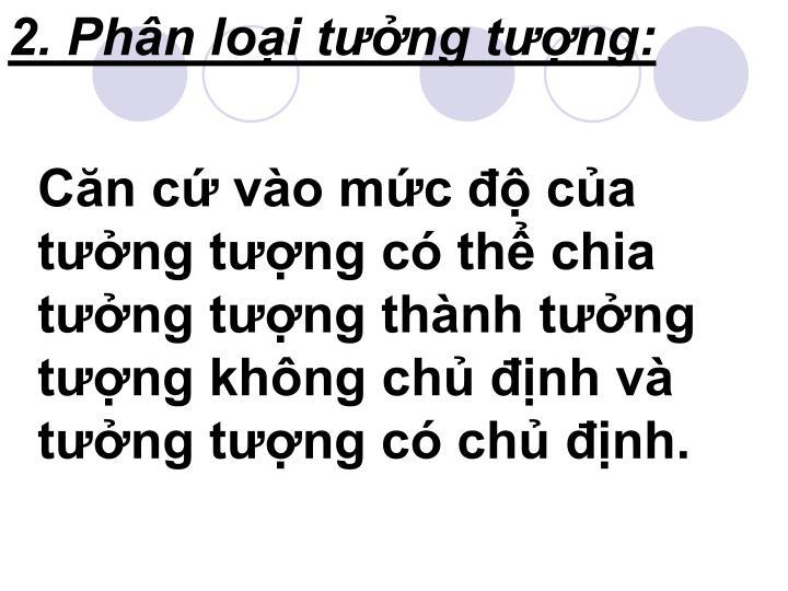 2. Phn loi tng tng: