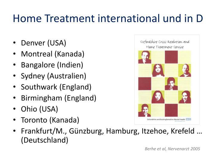 Home Treatment international und in D