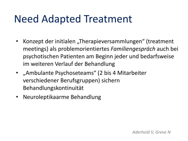 Need Adapted Treatment