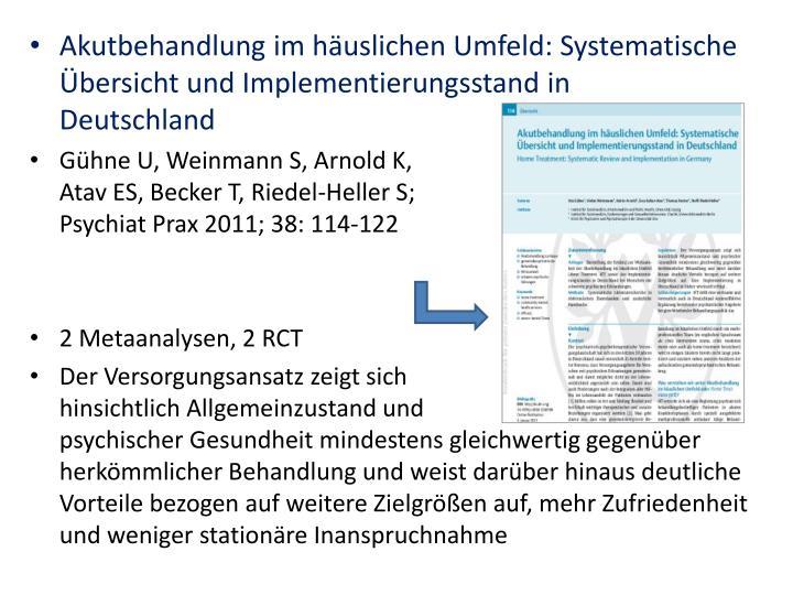 Akutbehandlung im häuslichen Umfeld: Systematische Übersicht und Implementierungsstand in