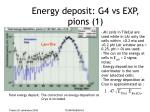 energy deposit g4 vs exp pions 1