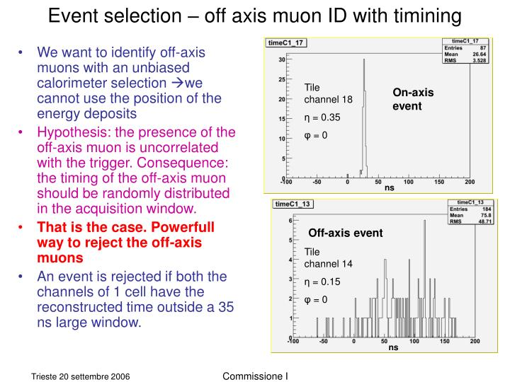 Event selection – off axis muon ID with timining