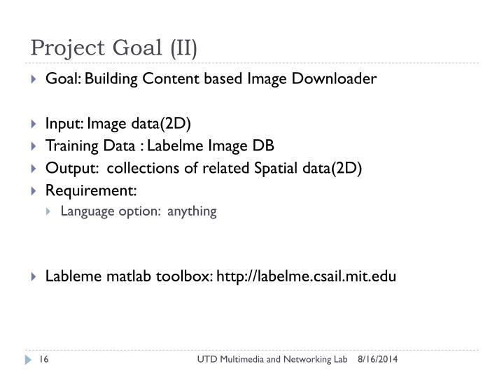 Project Goal (II)