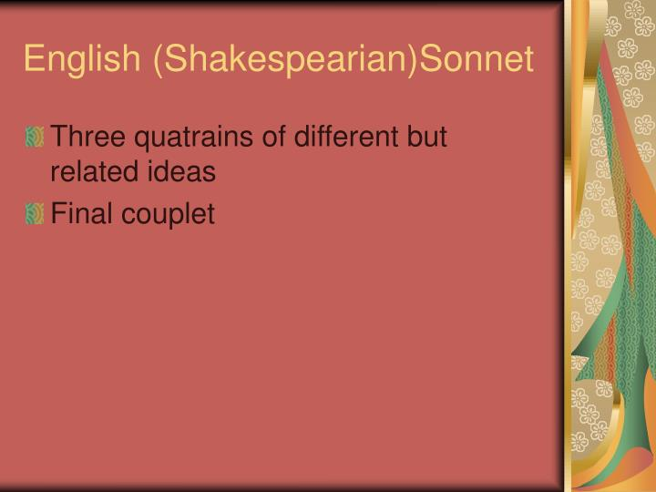 English (Shakespearian)Sonnet