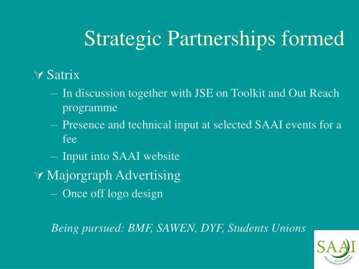 Strategic Partnerships formed