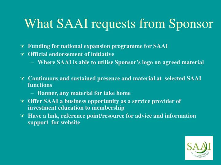 What SAAI requests from Sponsor