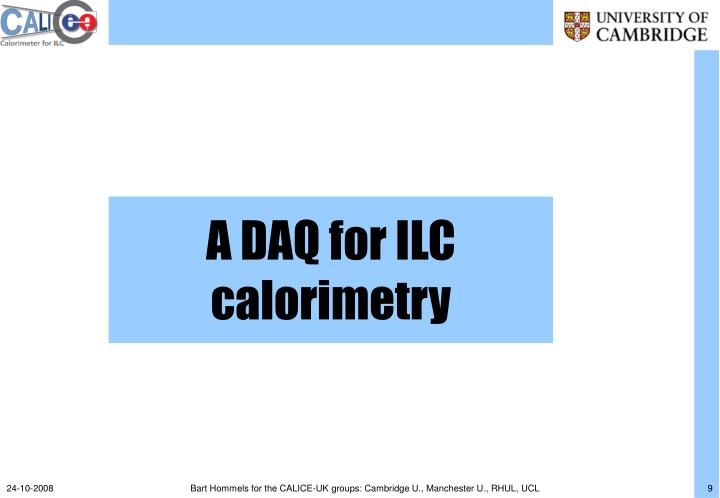 A DAQ for ILC calorimetry