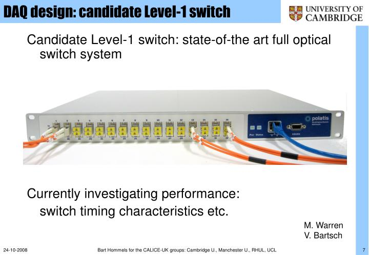 DAQ design: candidate Level-1 switch