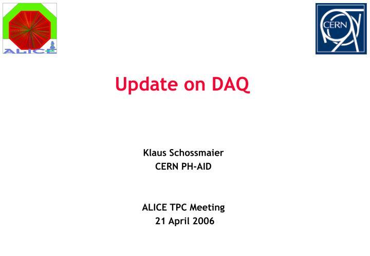 Update on DAQ