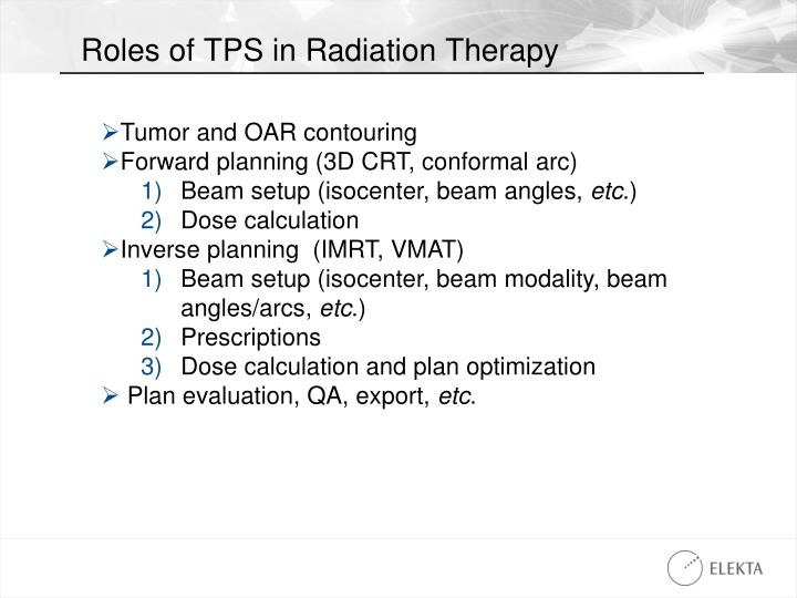 Roles of TPS in Radiation Therapy