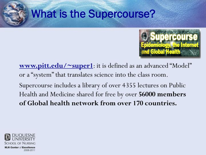 What is the Supercourse?