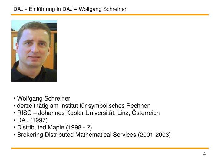 Einführung in DAJ – Wolfgang Schreiner