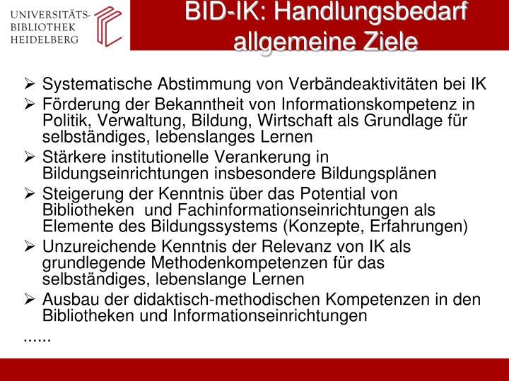 BID-IK: Handlungsbedarf