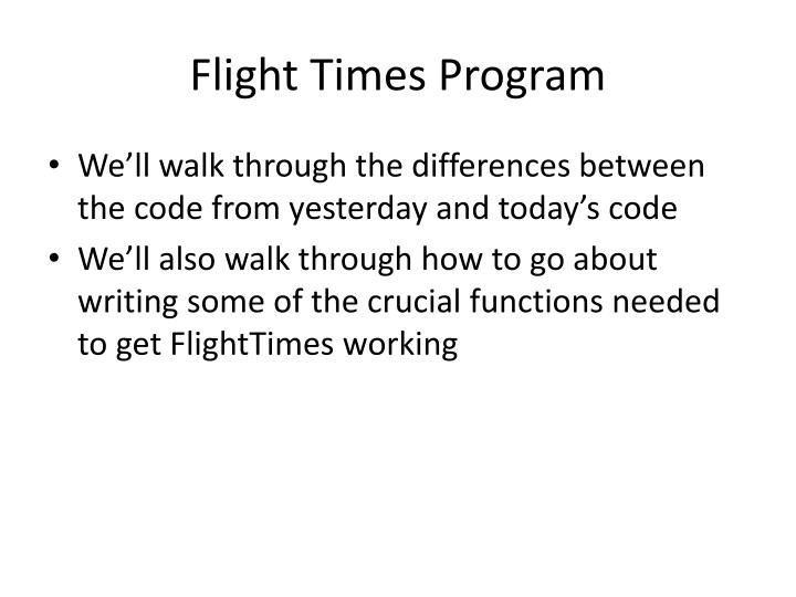 Flight Times Program