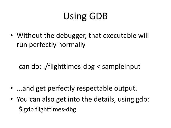 Using GDB