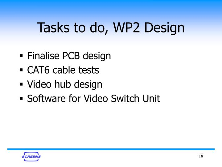 Tasks to do, WP2 Design