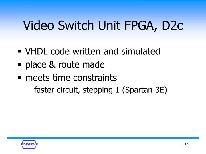 Video Switch Unit FPGA, D2c