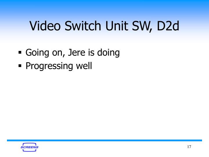 Video Switch Unit SW, D2d