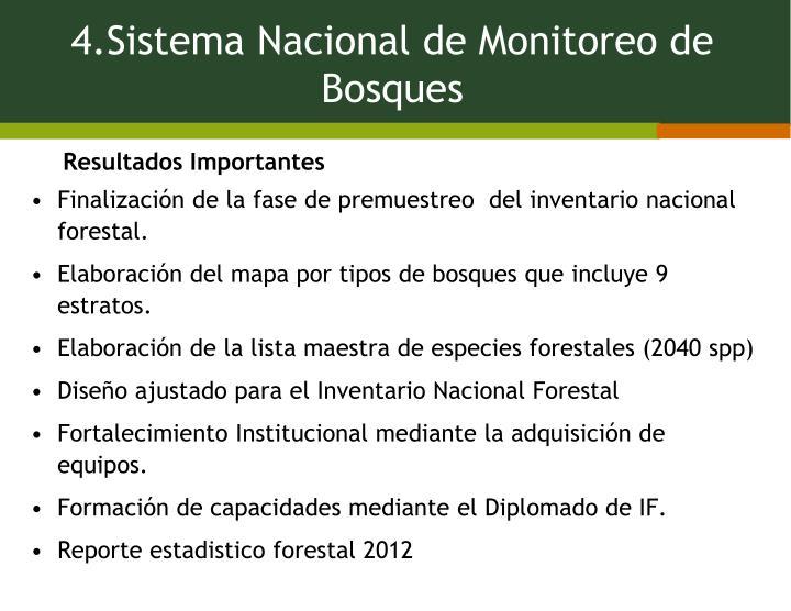 4.Sistema Nacional de Monitoreo de Bosques