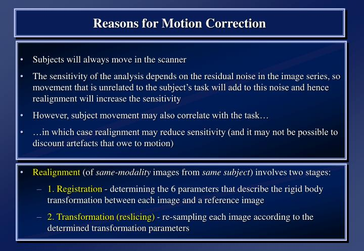 Reasons for Motion Correction