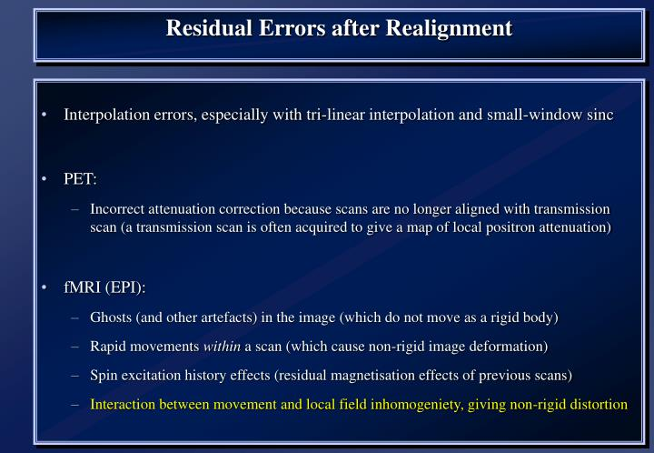 Residual Errors after Realignment