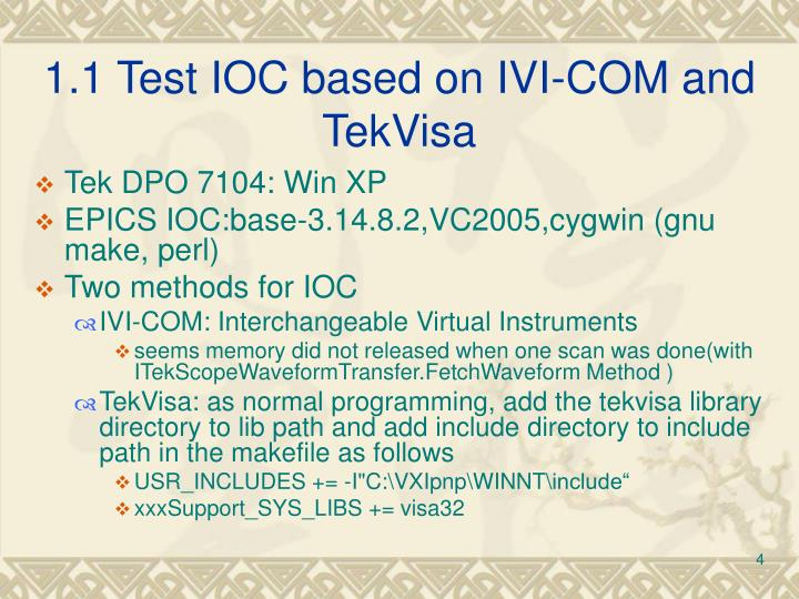 1.1 Test IOC based on IVI-COM and TekVisa